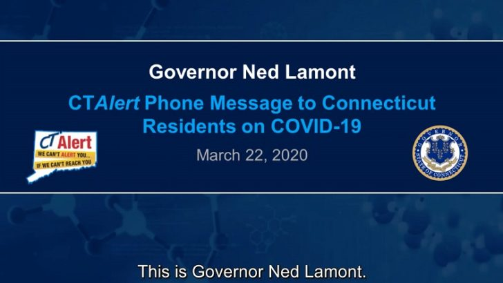 """Lamont uses CTAlert system to urge residents to """"stay safe, stay home"""""""